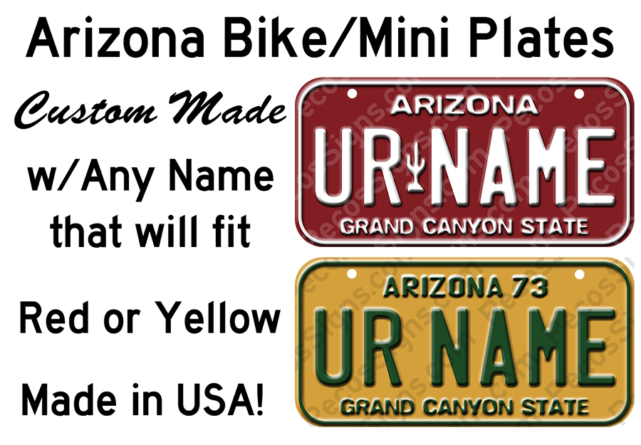 Arizona Bicycle or Mini Aluminum License Plate Custom