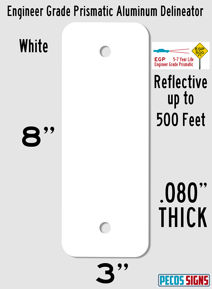 "Reflective Aluminum Delineator 3""x8""x.080"" EGP in White"