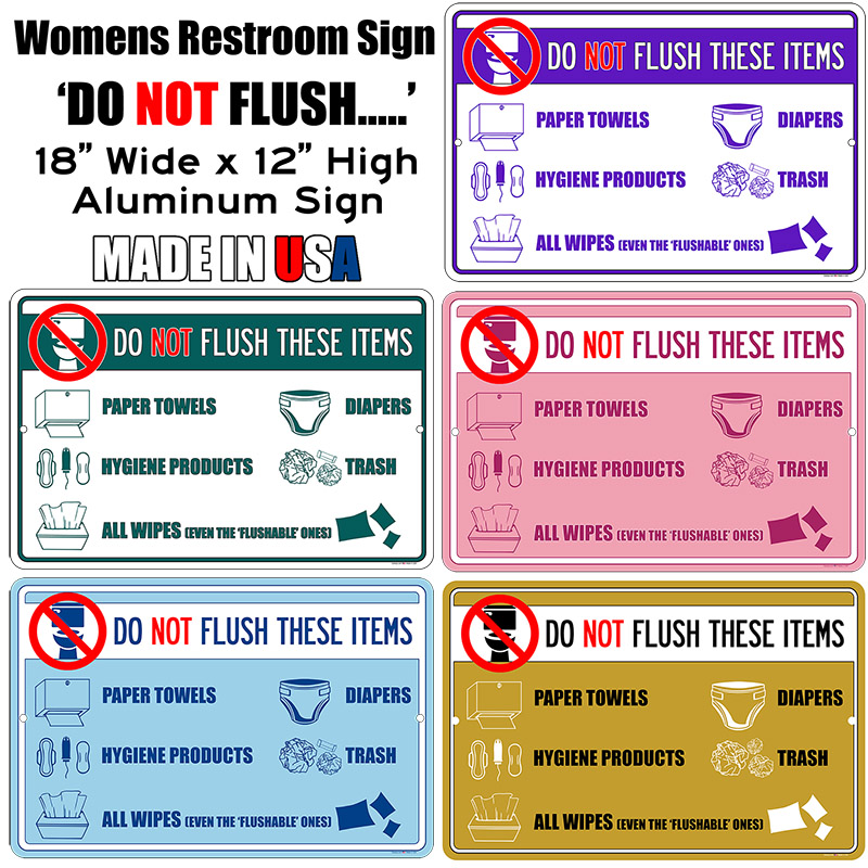 Womens Restroom DO NO FLUSH Aluminum Sign 18 wide x 12 high