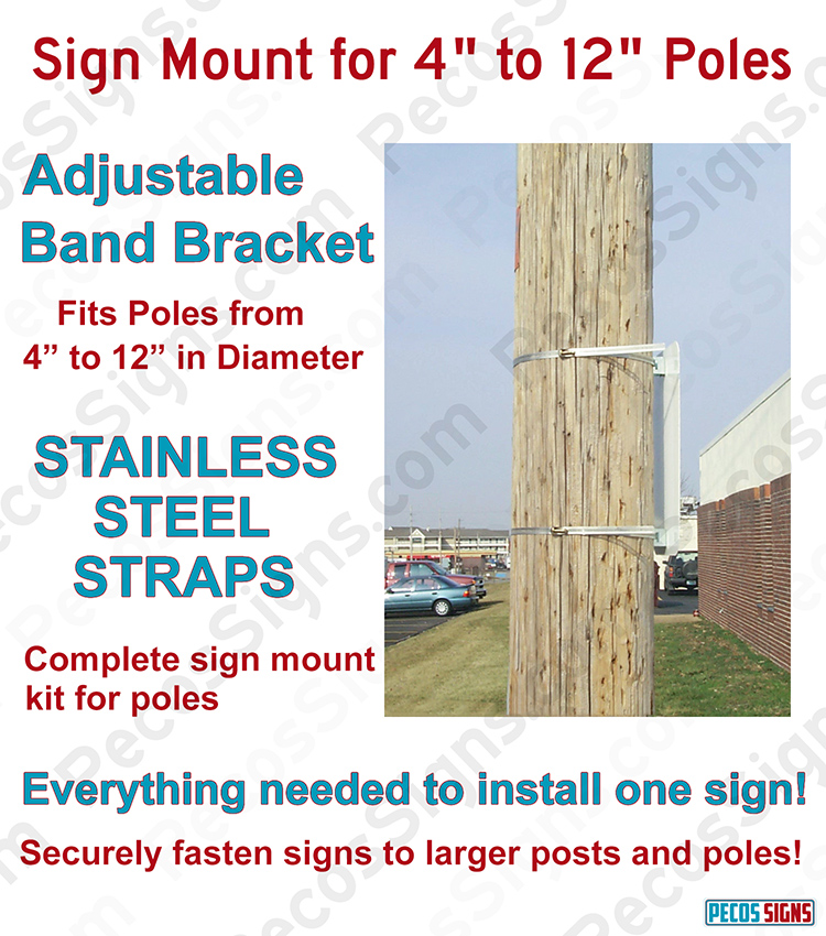 Sign Mounting Bracket Kit for 4 to 12 Inch Poles