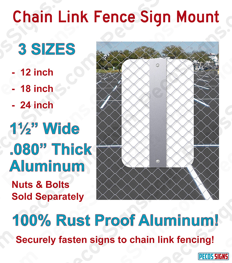 Chain Link Fence Sign Mount – 12 Inch x 1.5 Inch Aluminum