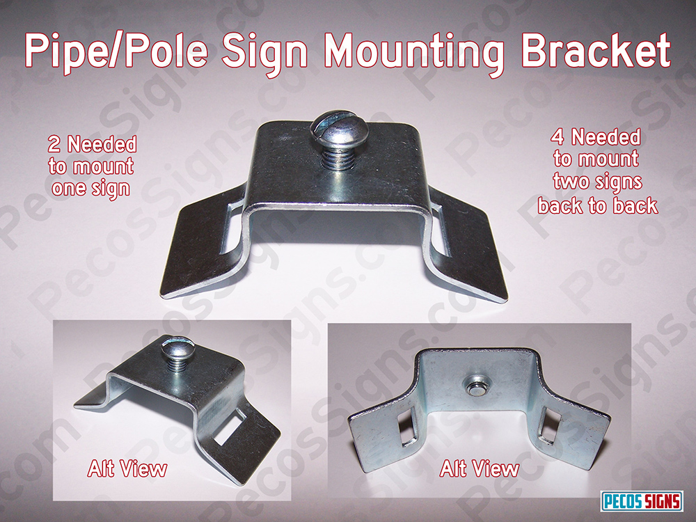 Sign Mounting Bracket for Poles – 1 Each Bracket Only