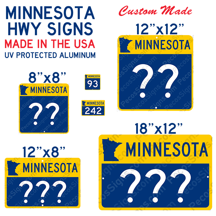 Minnesota State Hwy Sign Your Choice of Hwy/Size Alum Novelty
