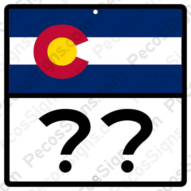 Colorado Highway Sign Your Choice of # 12x12 Aluminum Novelty