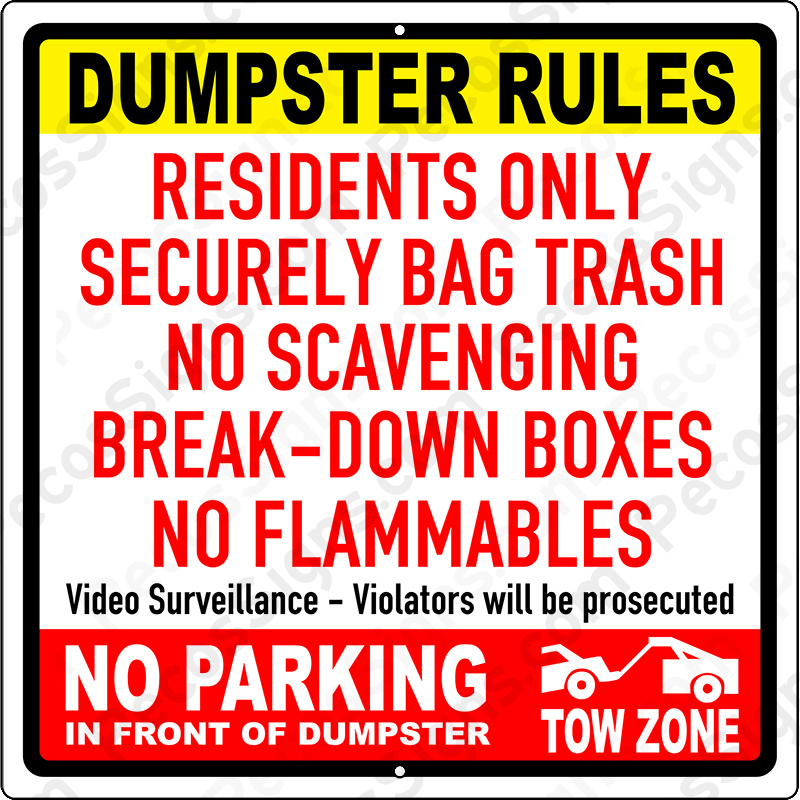 DUMPSTER RULES Residents Only; Bag All Trash; No Scaveng 12x12