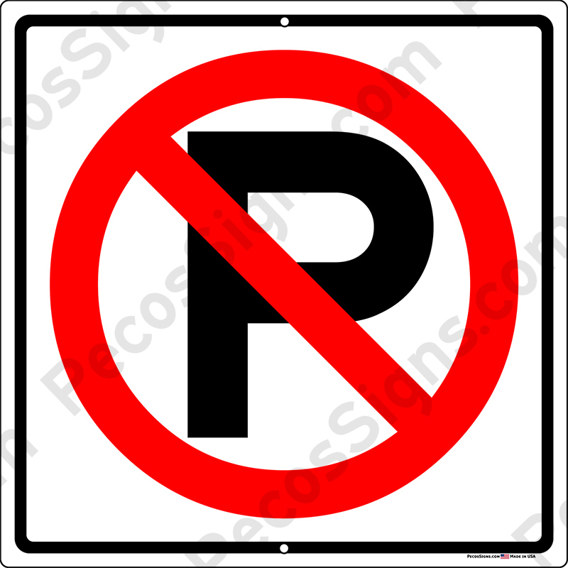No Parking w/Symbol 12x12 Aluminum Sign Red/Black on White