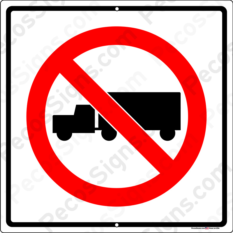 No Truck Turn Around Semi Truck Symbol 12x12 Alum Sign