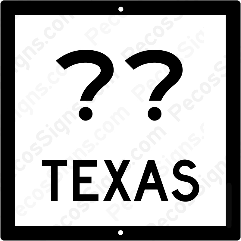 Texas State Hwy Sign Your Choice of # 12x12 Aluminum Novelty