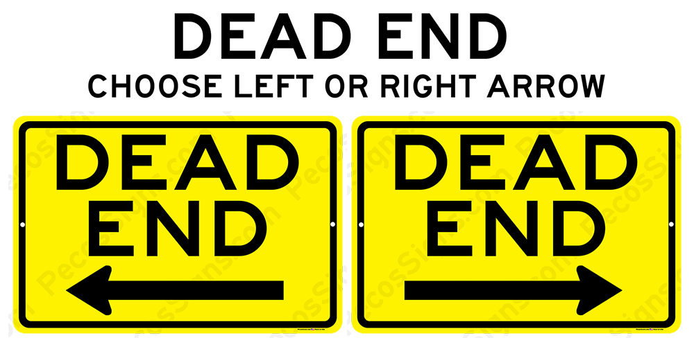 Dead End Sign w/Arrow 12x8 Aluminum Sign Black on Yellow