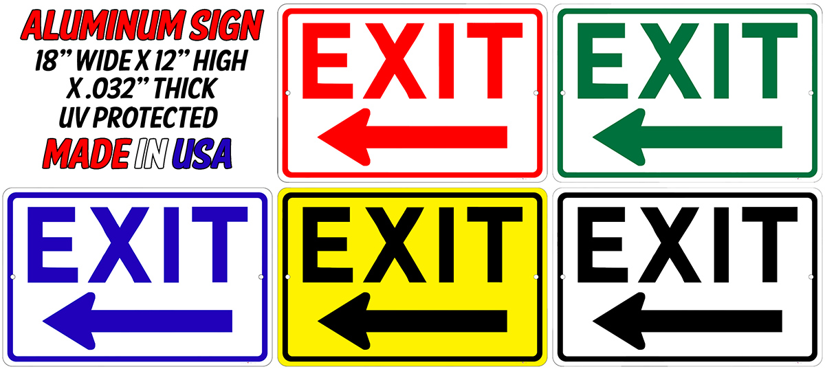 EXIT Sign w/Left Arrow - 18x12 Aluminum Your Color Choice