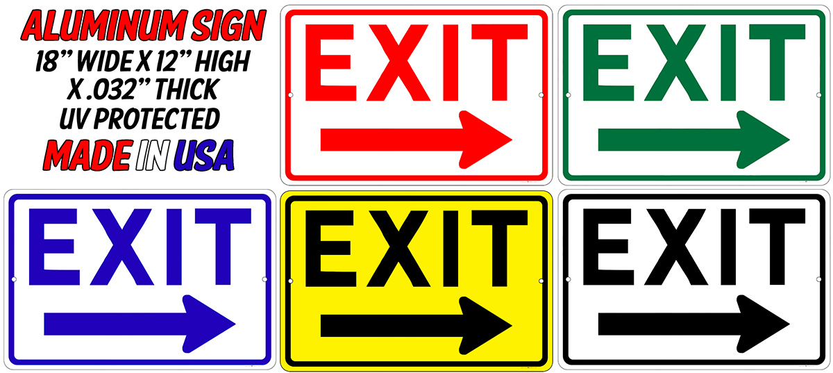 EXIT Sign w/Right Arrow - 18x12 Aluminum Your Color Choice