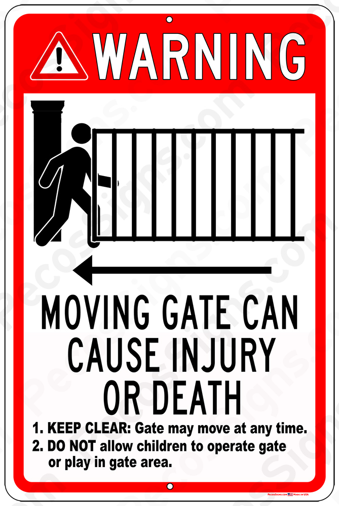 "Warning Moving Gate - May Cause Injury 12"" wide x 18"" high Alum"