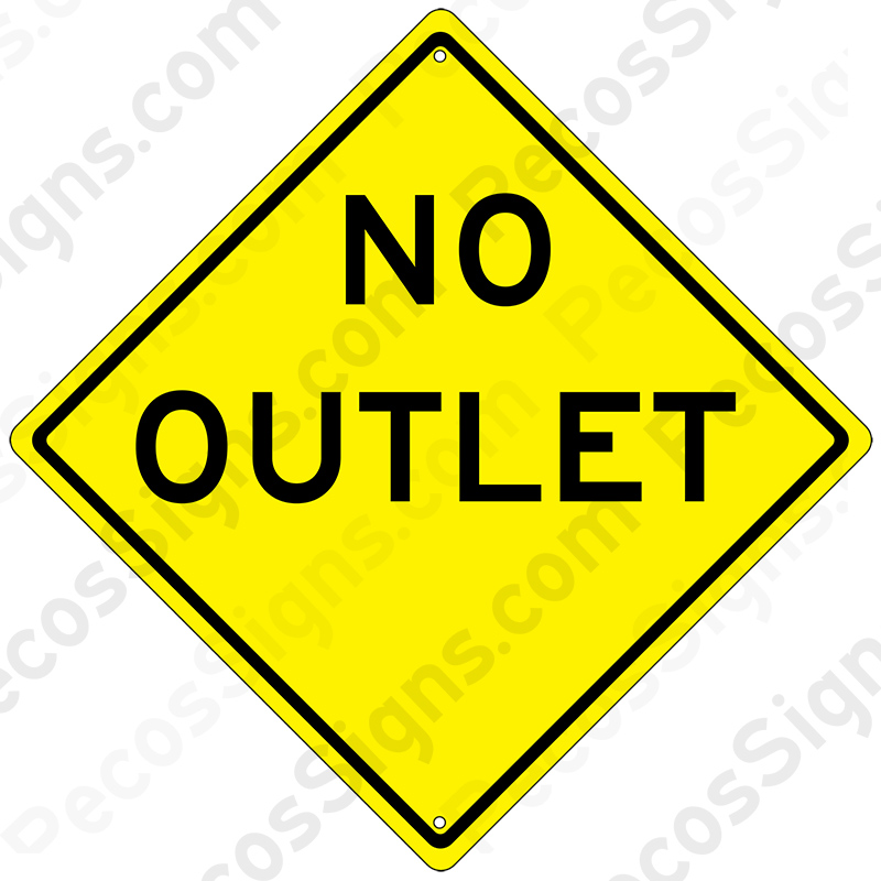 "No Outlet 12"" x 12"" Caution Diamond Aluminum Sign"