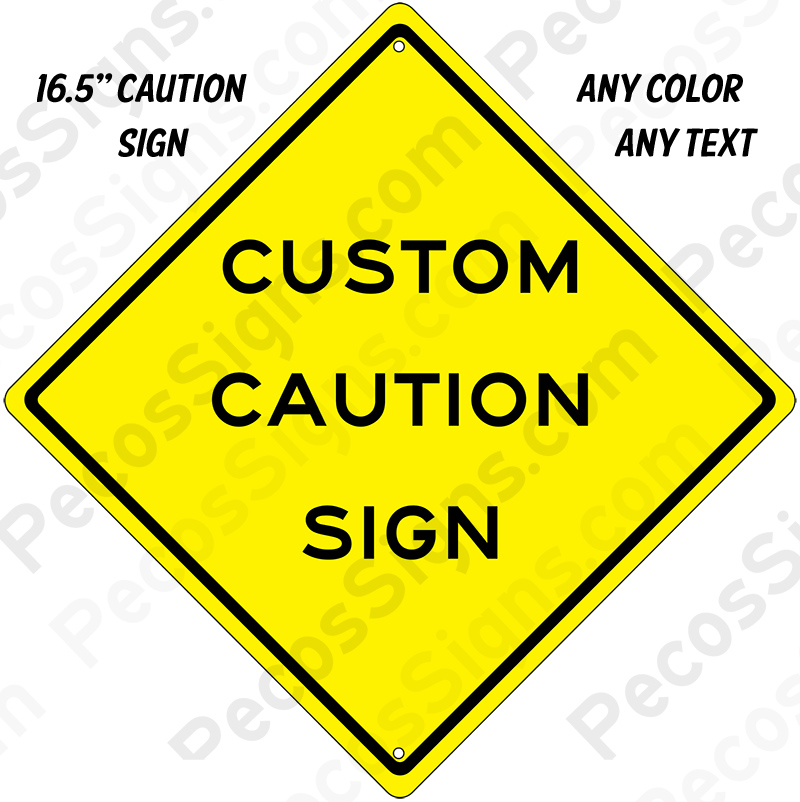 "Caution Sign 12"" x 12"" Custom Made Alum Any Text or Color"