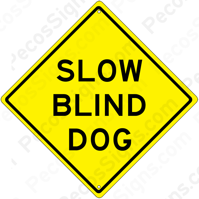 "Slow Blind Dog 12"" x 12"" Caution Aluminum Sign Black on Yellow"