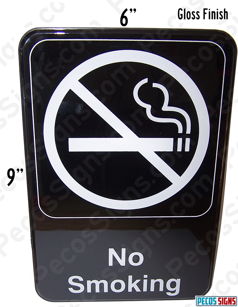 "No Smoking Sign 6"" wide x 9"" high Black/White"