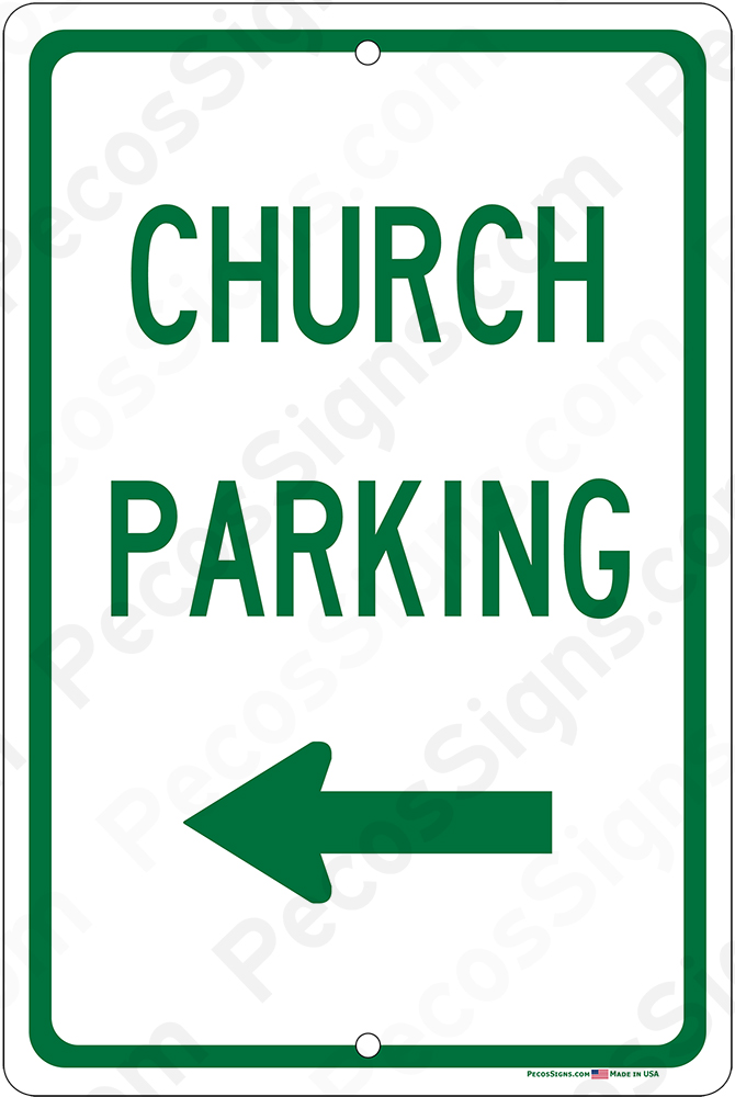Church Parking with Left Arrow on an 8x12 Aluminum Sign