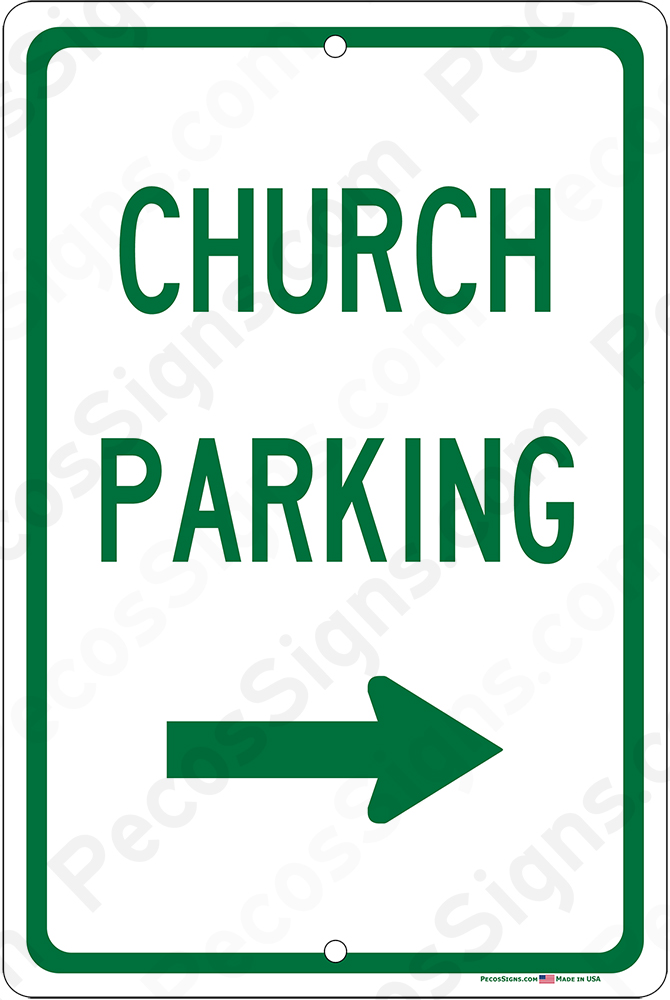 Church Parking with Right Arrow on an 8x12 Aluminum Sign