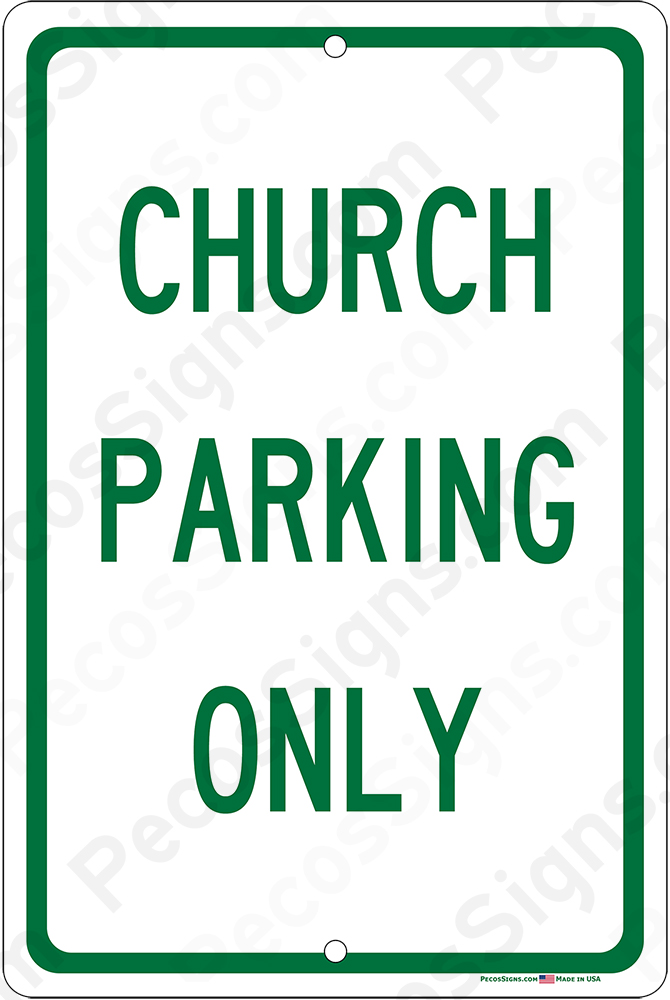Church Parking Only on an 8x12 Aluminum Sign