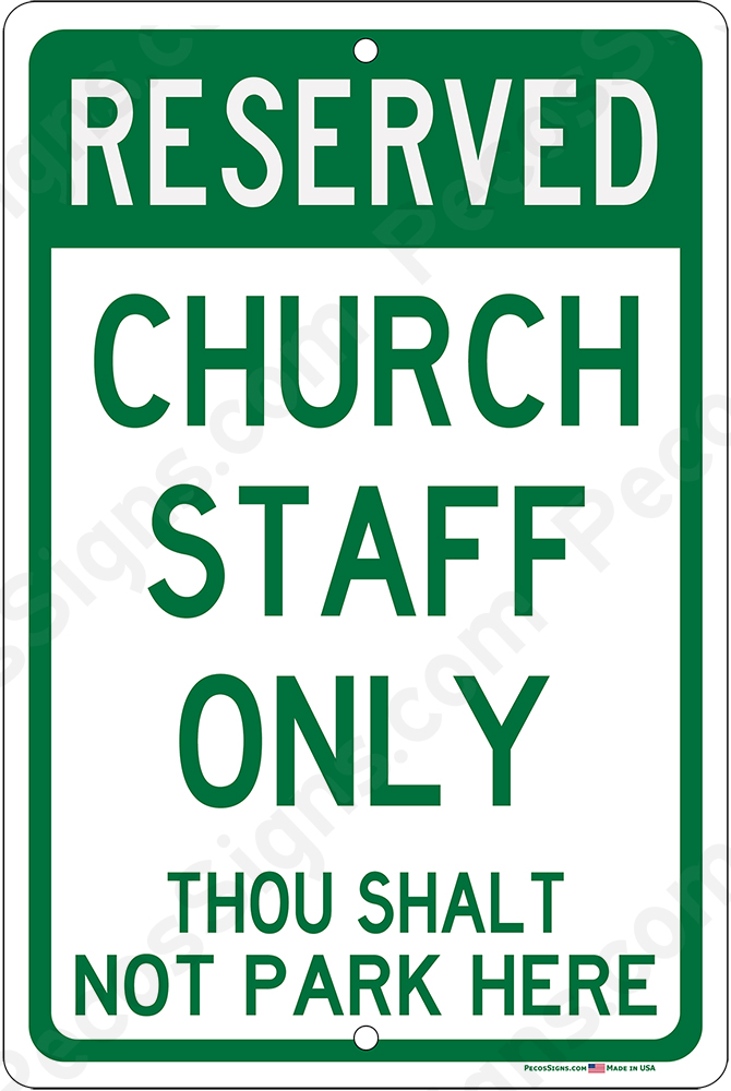 Church Staff Only Thou Shalt Not Park Here - 8x12 Aluminum Sign