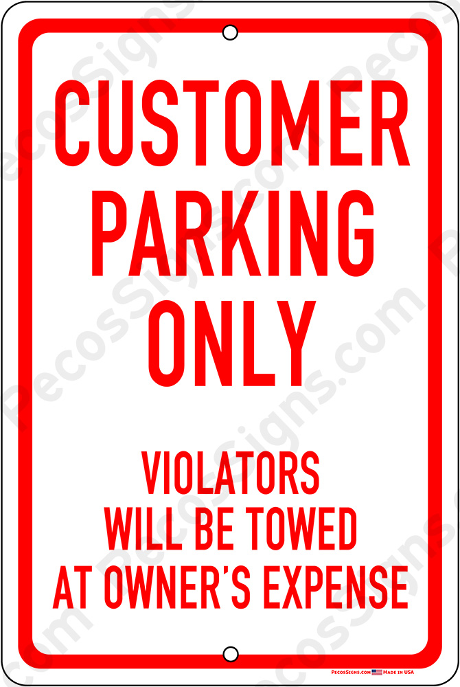 Customer Parking Only Violators Towed 8x12 Alum Sign WHOLESALE