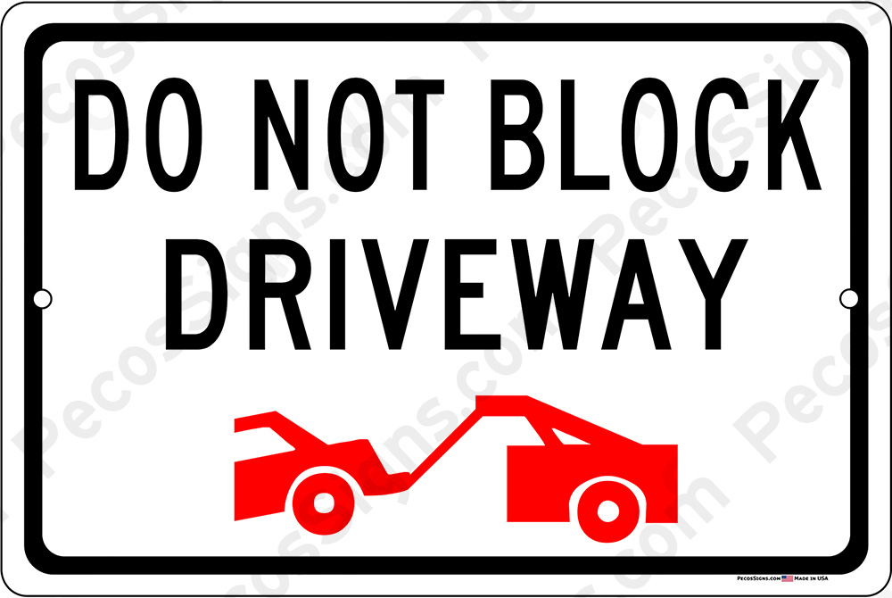 DO NOT BLOCK DRIVEWAY wTow Symbol 18x12 Aluminum Sign