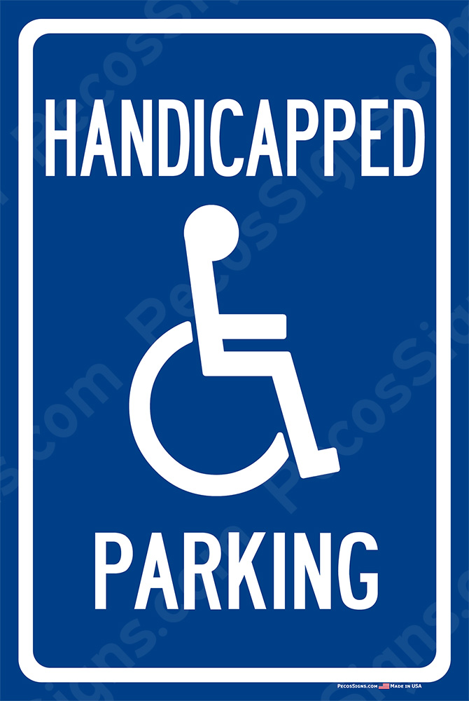 Handicap Parking on an 12x18 Aluminum Sign White on Blue