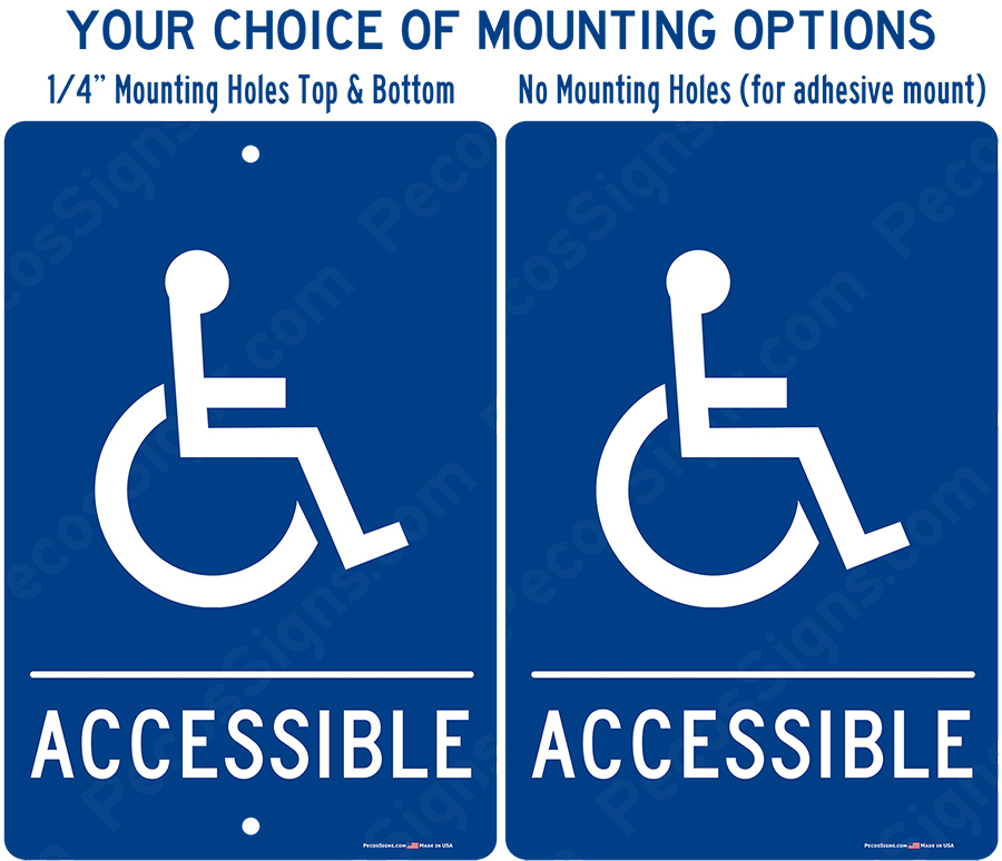 Handicapped Accessible Blue White Aluminum Sign 8 wide x 12 high