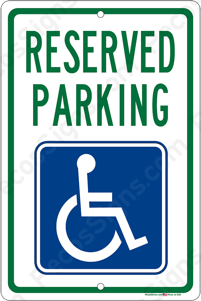 Handicap Reserved Parking on an 8x12 Aluminum Sign