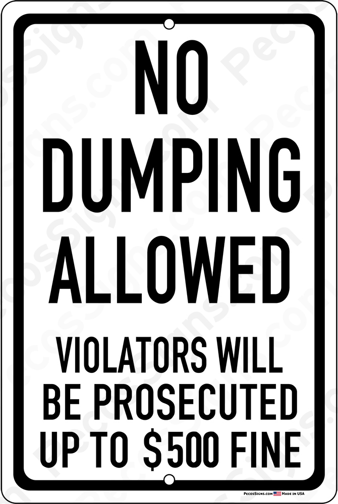 No Dumping Allowed Violators Prosecuted 8x12 Alum Sign WHOLESALE