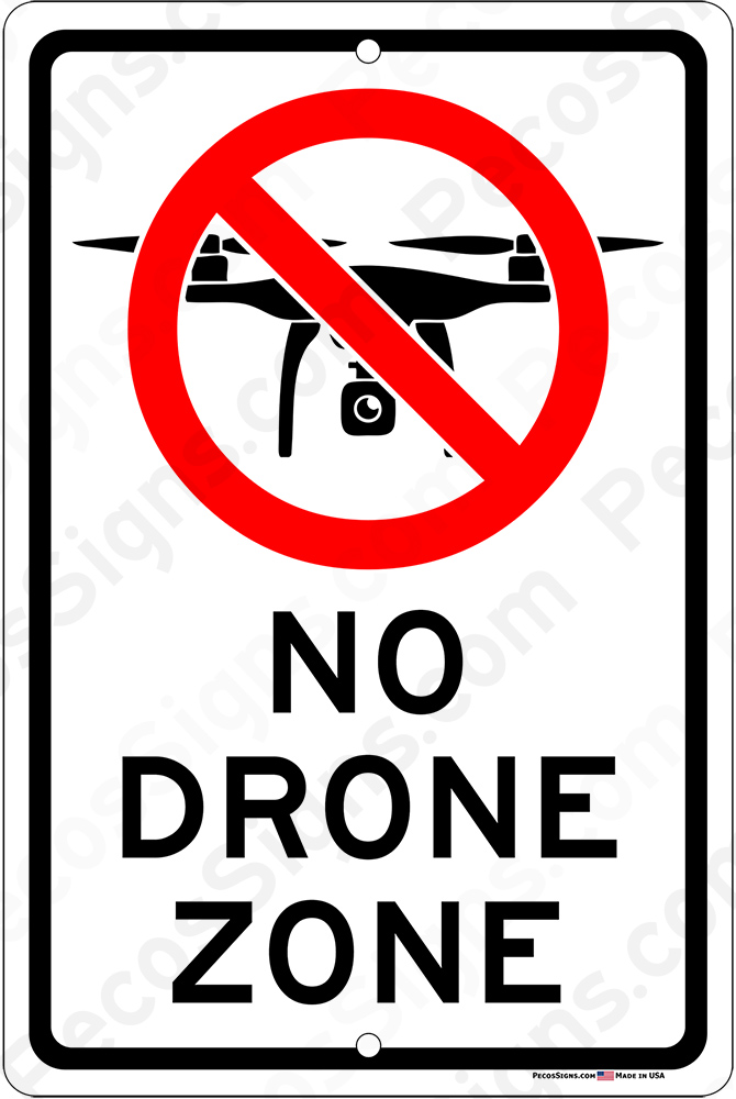 No Drone Zone on a 8 wide x 12 high Aluminum Sign