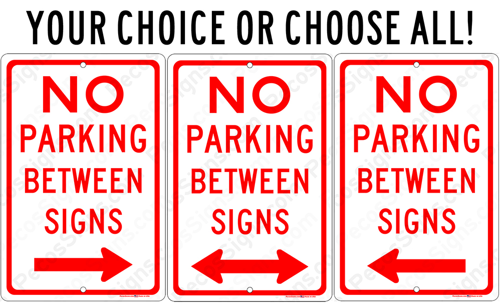 NO PARKING Between Signs Left or Right or Both 8x12 Aluminum