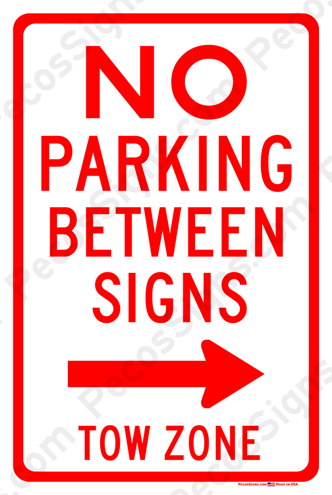 No Parking Between Signs Rigt Arrow Tow Zone 8x12 Sign WHOLESALE