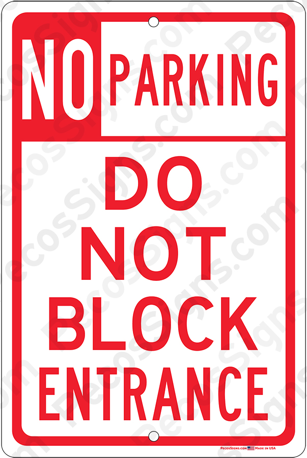 No Parking Do Not Block Entrance Aluminum Sign Red on White