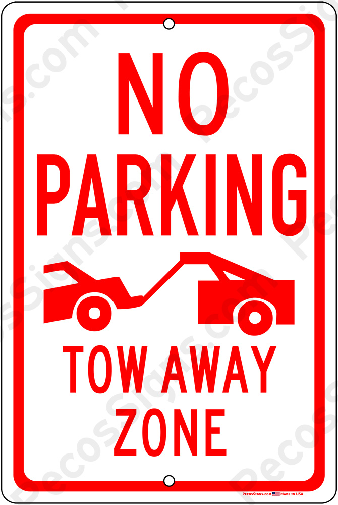 No Parking Tow Away Zone 12x18 Aluminum Sign Red/White