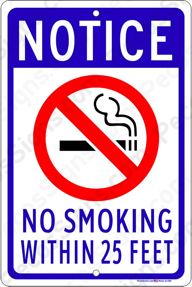 No Smoking Within 25 Feet Blue Black White 8x12 Aluminum Sign