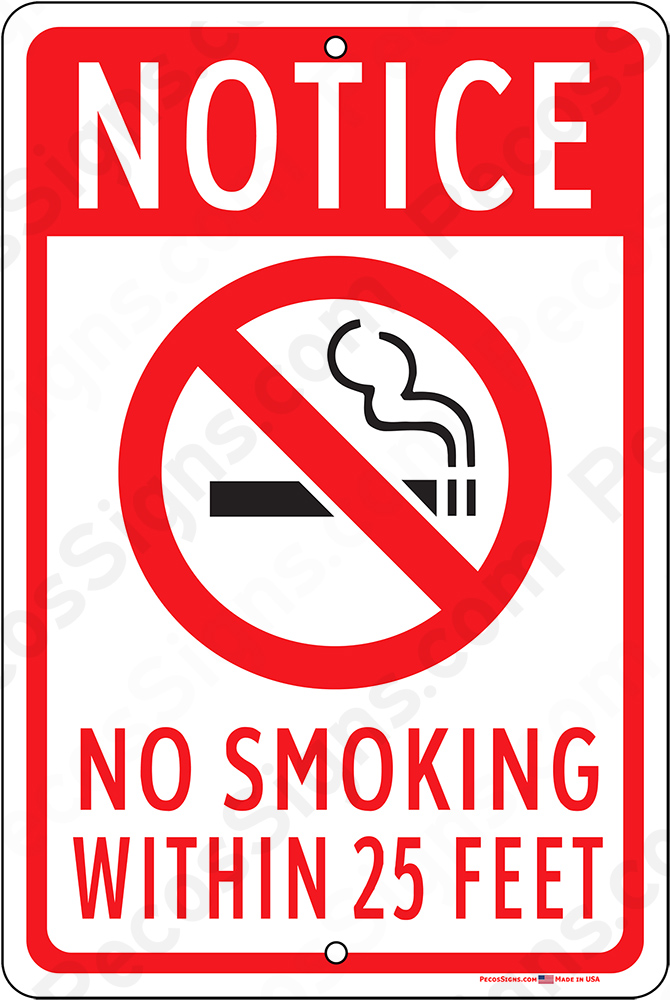 No Smoking Within 25 Feet Red Black White 8x12 Aluminum Sign