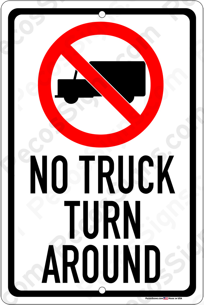 No Truck Turn Around w Box Truck Symbol 8x12 Alum Sign