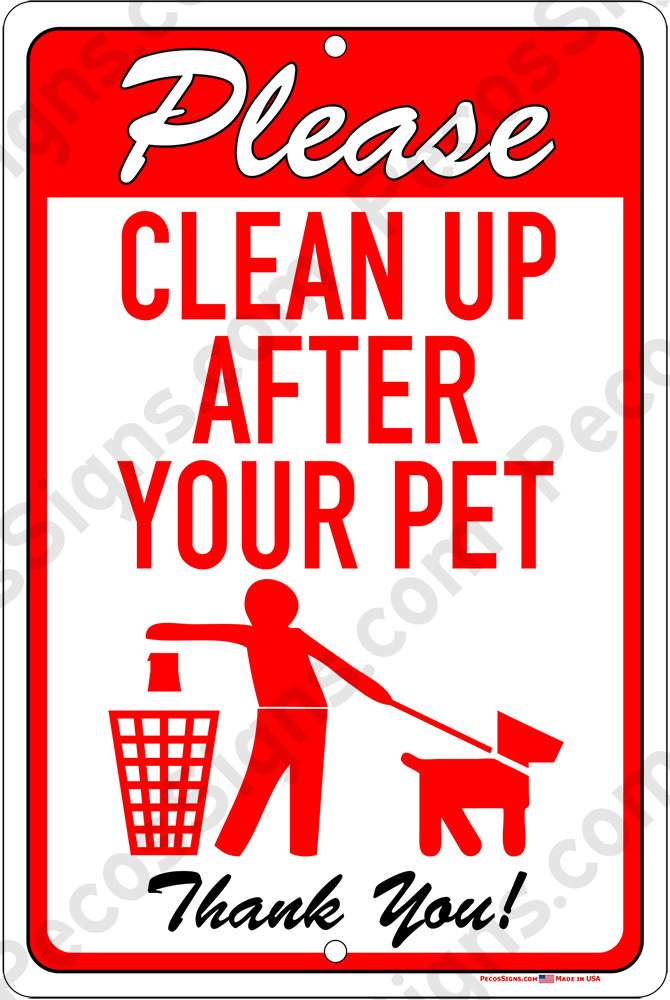 Please Clean Up After Your Pet 8x12 Alum Sign Red on White