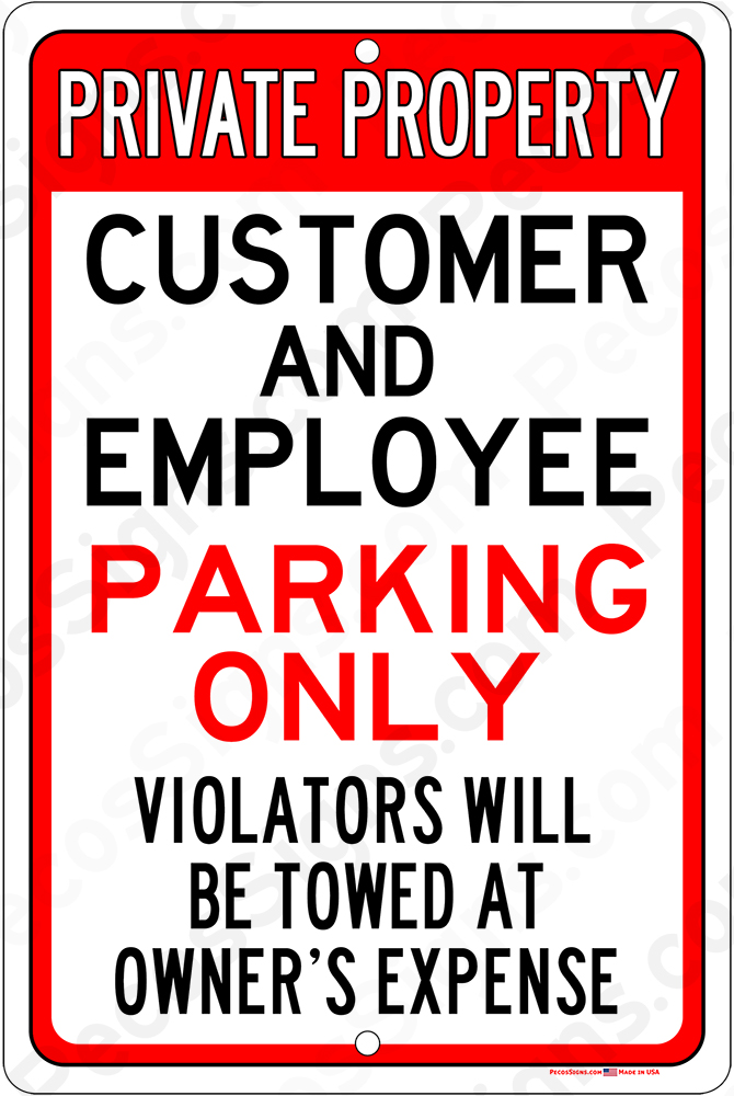 Customer/Employee Parking Only Violators Towed 8x12 Alum Sign