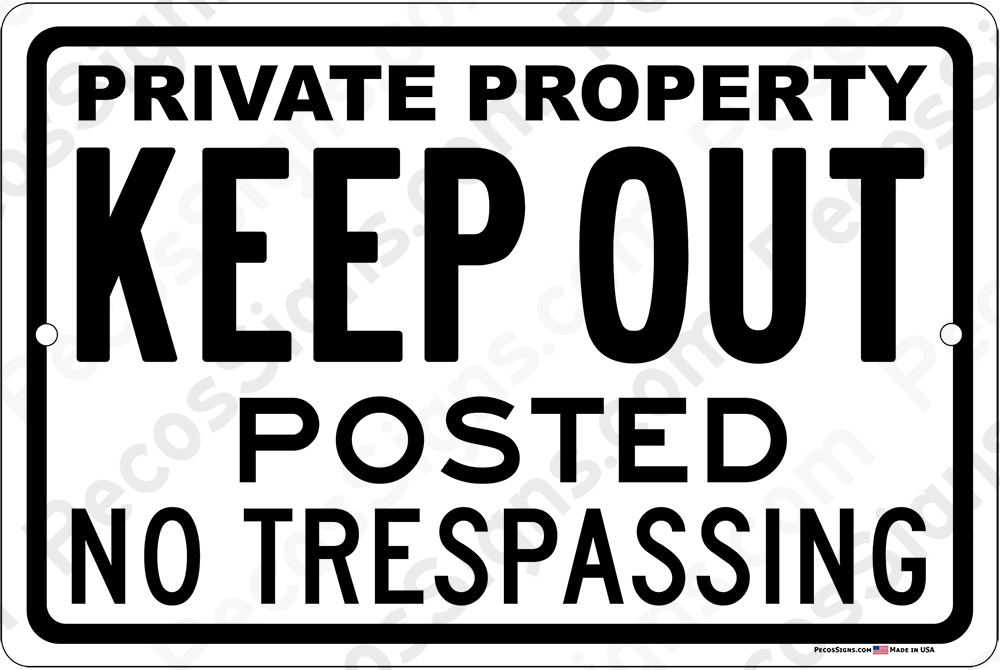 Private Property Keep Out No Trespassing 12x8 Sign WHOLESALE