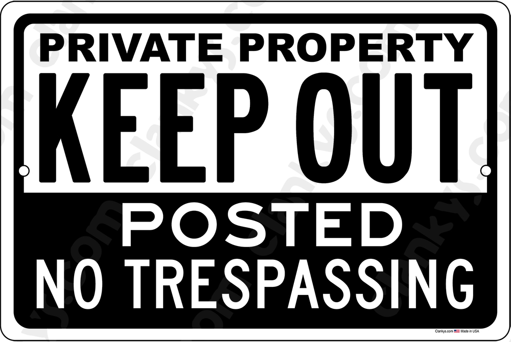 Private Property Keep Out No Trespassing 12x8 Sign White/Black