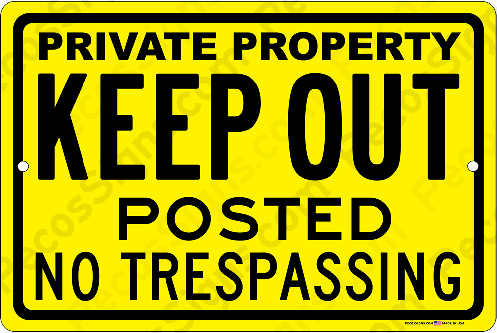 Private Property Keep Out No Trespassing 12x8 Yel Sign WHOLESALE