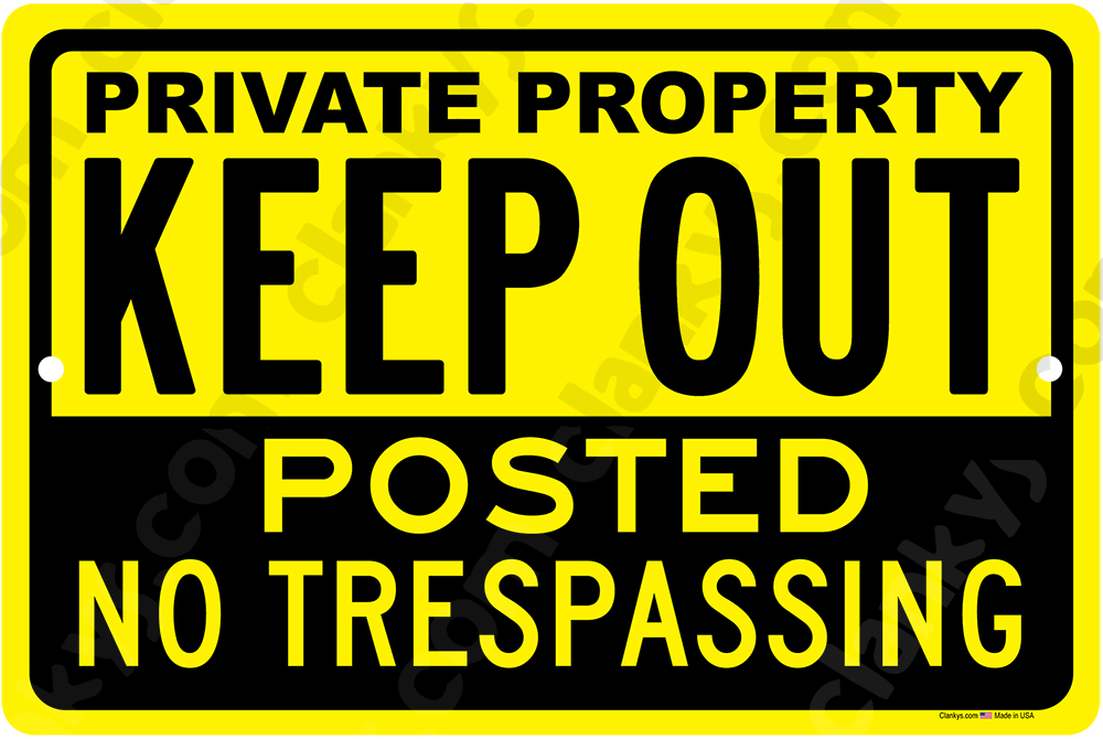 Private Property Keep Out No Trespassing 18x12 Sign Yellow/Black