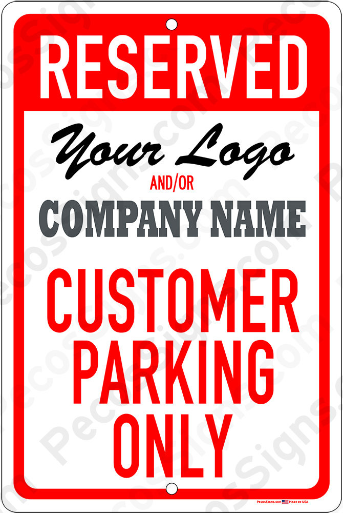 Reserved Customer Parking 8x12 Custom Made Aluminum Sign