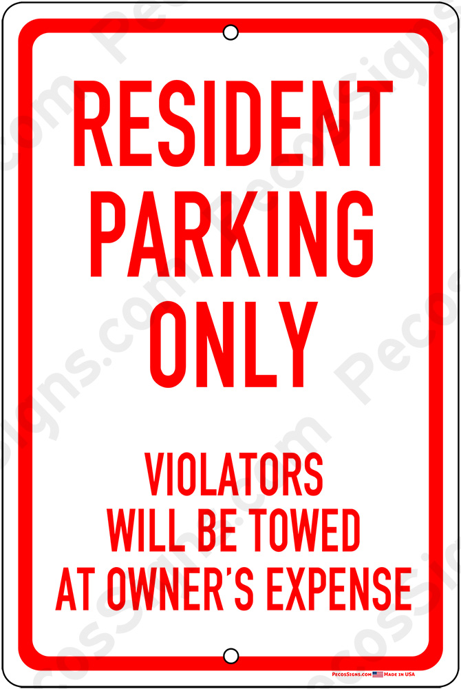 Resident Parking Only Violators Towed 12x18 Alum Sign Red White