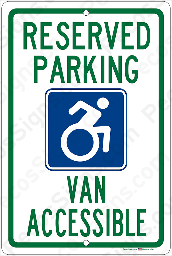 Handicap Reserved Parking Van Accessible on a 8x12 Aluminum Sign