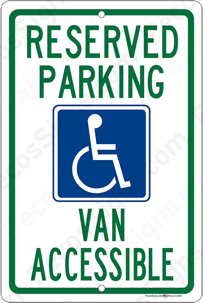 "Handicap Reserved Parking Van Accessible - 12""X18"" Aluminum Sign"
