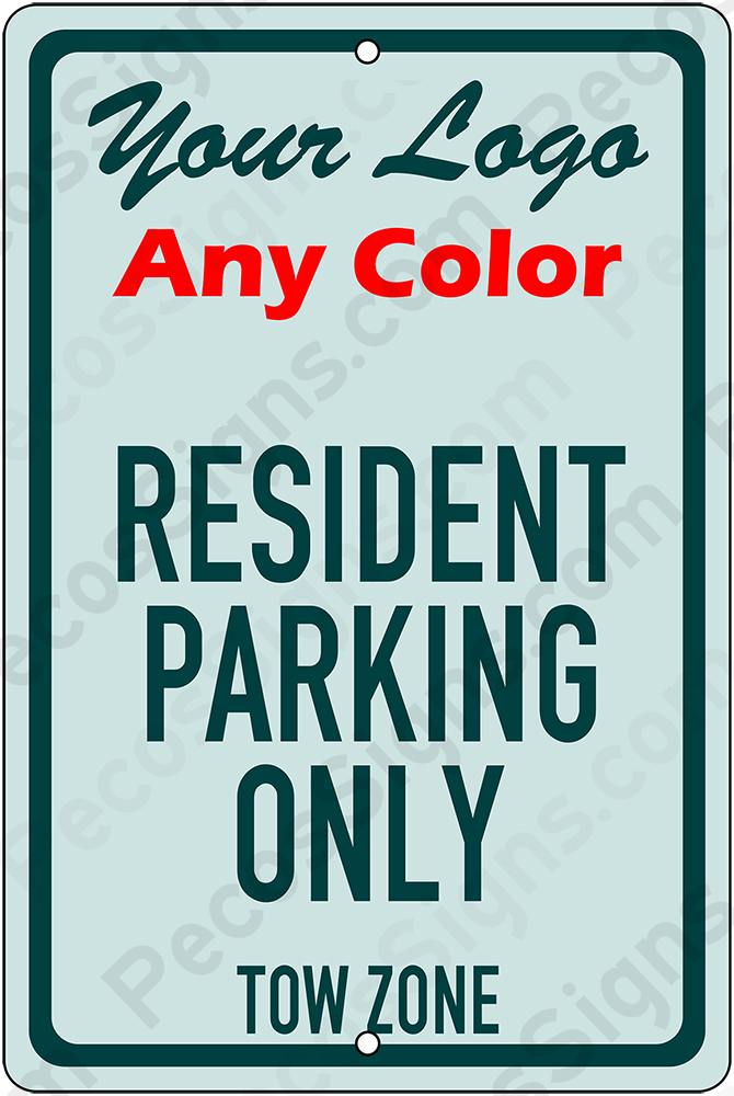 Resident Parking Only 8x12 Custom Aluminum Sign in Any Color