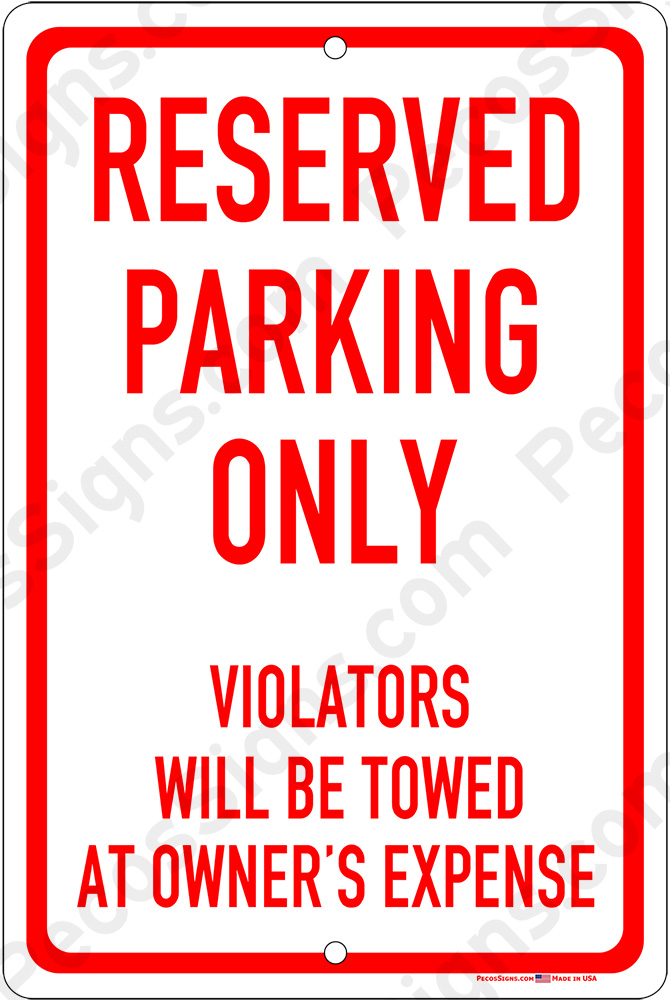 Reserved Parking Only Violators Towed 12x18 Alum Sign Red White